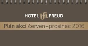 HOTEL FREUD - Plán akci červen - prosinec 2016